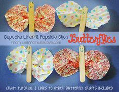 Cupcake liner and popsicle stick butterflies
