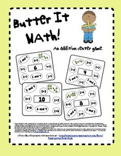 Butter It Math! - Common Core - This is an addition game that can be placed in a center or used as homework or morning work. Students are given an answer and have to solve the problem by finding ways to make that answer. $