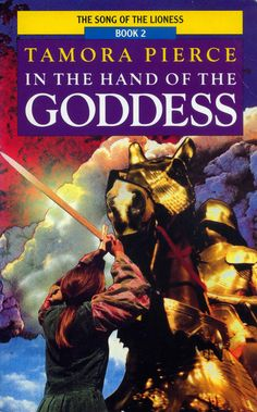 """""""In the Hand of the Goddess"""" Book Two of the """"Song of the Lioness"""" tetralogy. By Tamora Pierce. 1988 Red Fox cover."""