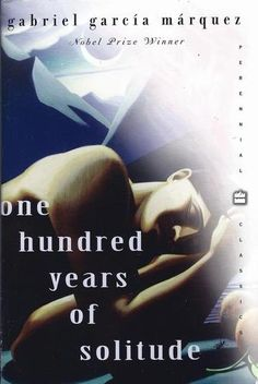 One Hundred Years of Solitude by Gabriel Garcia Marquez (PQ8180.17.A73 C513 1991)