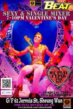 This Thursday 14 Feb. SEXY & SINGLE MIXER PARTY @ Volume Beat Hong Kong http://www.gayasiatraveler.com/what-up-this-week/volume-beat-hong-kong/ | Gay Asia Traveler