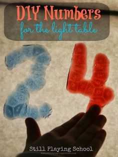 Still Playing School: Make Your Own Light Table Numbers