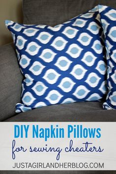 Super simple DIY pillow tutorial, made with cloth napkins! | Justagirlandherblog.com