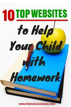 10 Websites That Will Help Your Child With Homework!