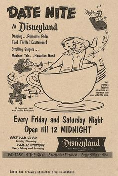 "1957 ""Date Night at Disneyland"" ad. LOVE this! :D"