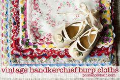 Vintage Hankie Burp cloths from www.polkadotchair.com