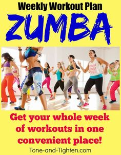 Weekly Workout Plan on Tone-and-Tighten.com - ZUMBA! Free at-home video workouts