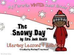 Literature Unit for The Snowy Day, by Ezra Jack Keats