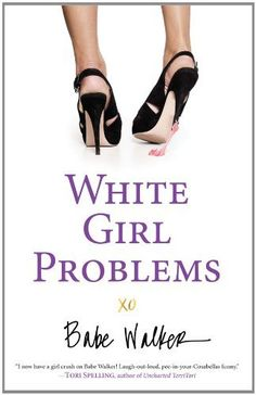 because white girls have problems too!