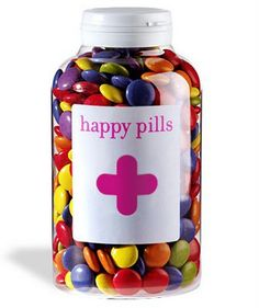 happy pills :) FOR YOU, IT'S SKITTLES, NOT M'S...