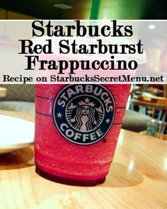 Starbucks Secret Menu Red Starburst Frappuccino! Recipe here: http://starbuckssecretmenu.net/starbucks-secret-menu-the-red-starburst/