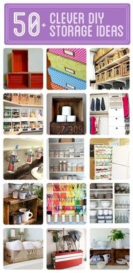 50+ Clever DIY Storage & Organization Ideas  I have seen many of these before but there are several new ideas I could use!