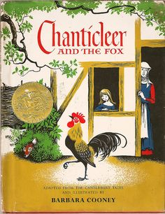 Vintage Children's Book, Chanticleer and the Fox    By Geoffrey Chaucer, Adapted from the Canterbury Tales and illustrated by Barbara Cooney, Thomas Y. Crowell Co., 1958