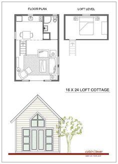 16x24 Loft Cottage.  Cabin Fever.  [floor plan idea].