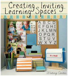 Creating Inviting Learning Spaces #ece #weteach #homeschool
