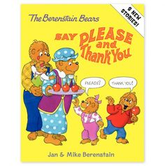 Berenstain Bears Say Please and Thank You, The - Berenstain Bears Boutique - Events