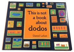 This Is Not a Book About Dodos by Daniel Lehan | artsmudge