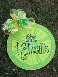 """Approx 18"""" Lime or lemon door hanger. Personalized as wished. $23. Check out my facebook page (Blue Pickle Designs) for lots more items & ordering!!"""
