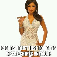 Cigar Aren't Just for Guys in 3X T-Shirts Anymore...