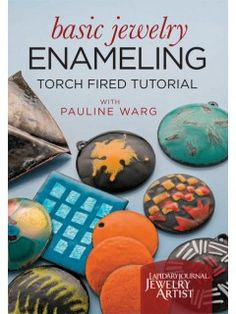 How to torch fire enamel: tips, tool info, and more! | InterweaveStore.com