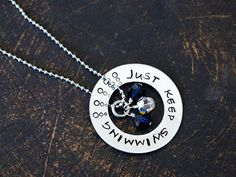 Just Keep Swimming- Charm Necklace, Washer Charm Necklace, Just Keep Swimming Pendant via Etsy