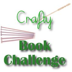 Crafty Book Challenge 2013 with Anastacia Knits