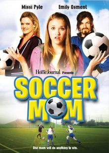 Soccer Mom (3 stars) Passable acting in a hard to believe story. Has a nice message and is mostly family appropriate. You won't find anything spectacular here, but it also won't make you retch. Just an average, no-frills movie to be used as filler when you have nothing else to watch.