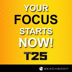 Your #FOCUS starts now! (And only lasts 25 minutes!) :) #FocusT25 #GetItDone #PushPlay  http://bit.ly/GETFOCUST25 beachbodi
