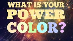 What Is Your Power Color
