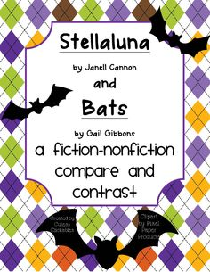 Stellaluna and Bats compare and contrast unit - for Fall - instead of Halloween themed books :)