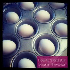 Hard Boiled Eggs in the Oven - never boiling eggs again, the shells came off perfect with this method