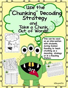 Use the Chunking Decoding Strategy and Take a Chunk Out of Words from Sunshine and Lollipops on TeachersNotebook.com -  (15 pages)  - Printables to use for decoding words using the strategy of Chunking for Intervention, English Language Learners, Guided Reading and Literacy Stations