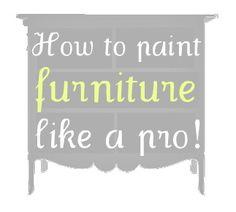 Paint Furniture like a Pro!