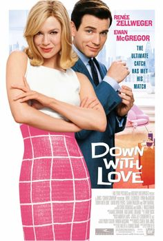 """""""Down With Love"""" Directed by Peyton Reed. Starring Ewan McGregor, Renée Zellweger, and David Hyde Pierce (2003)"""