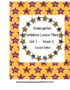 Fundations Kindergarten Lesson Plans:  Unit 1 Week 6 2nd Edition