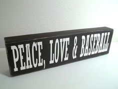 Black and White Peace Love and Baseball Painted Wood Sign