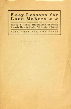 Easy Lessons for the Lace Makers 1901