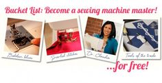 Bucket List: Become a sewing machine master.