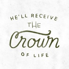 The Crown of Life - James 1:12 by Sara Kovacs   #theprmsprjct
