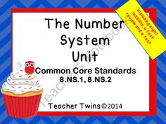 Number System Unit from Teacher Twins on TeachersNotebook.com -  (204 pages)  - This is a 10 day unit on the Number System. Common Core Standards 8.NS.1, 8.NS.2. Each day has a PowerPoint that includes a warm up with answers, notes, and a closure of the lesson. Guided notes or foldables are provided for each lesson as well as an acti