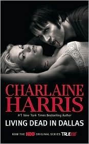 Living Dead in Dallas (Sookie Stackhouse series) by Charlaine Harris