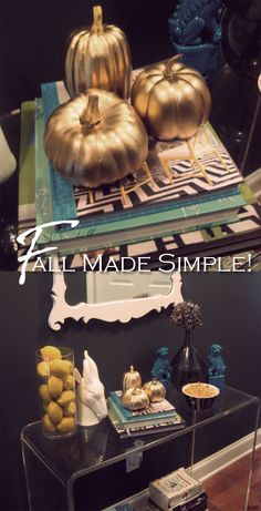 So easy - cheap, plastic pumpkins + gold spray paint.
