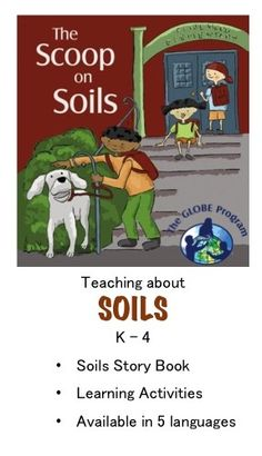 Learning Activities and Story Book about Soils for K-4 - resource for teachers!  Also includes teacher implementation guide.