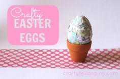 Craft It: Crafty Easter Eggs