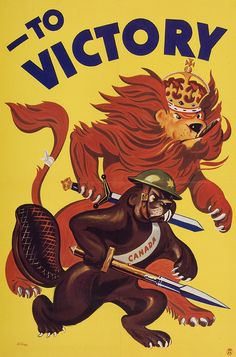 To Victory! #Canada #UK #vintage #WW2 #1940s #propaganda #posters