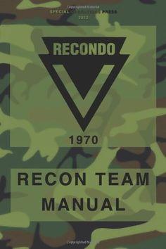 RECONDO Recon Team Manual: Vietnam - 1970:Amazon:Books