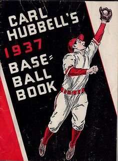 Carl Hubbell's Baseball Book 1937.