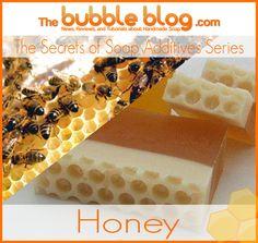 The Secrets of Soap Additives: Honey - The Bubble Blog #handmadesoap #dyi #soap #honey #thebubbleblog