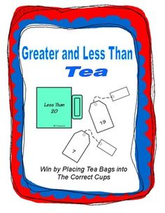 Students review greater and less than by placing tea bags into the correct cups.