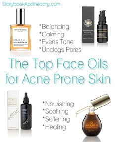 Don't Fear the Oil: Top Face Oils for Acne Prone Skin   StorybookApothecary.com #skincare #oil #acneproneskin #acne #beauty beauti favorit, storybook beauti, beauti product, beauti oil, organ beauti